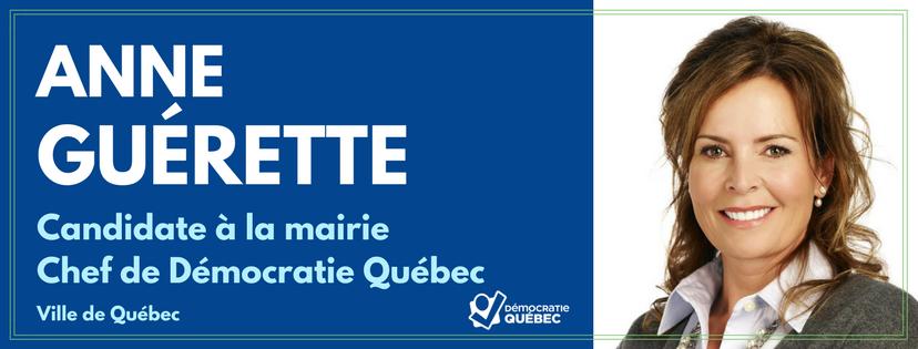 Anne Guerette - candidate mairie de Québec - Democratie Quebec