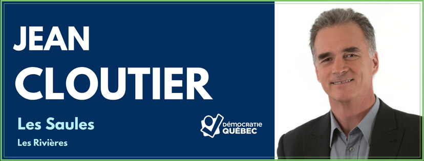 Jean Cloutier - candidat Democratie Quebec district Les Saules - Les Rivieres - elections municipales 2017