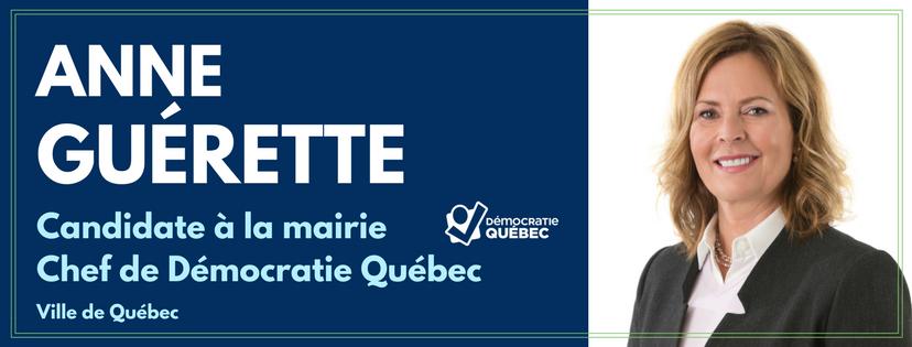 Anne Guérette - candidate mairie de Quebec - chef de democratie quebec - ville de quebec