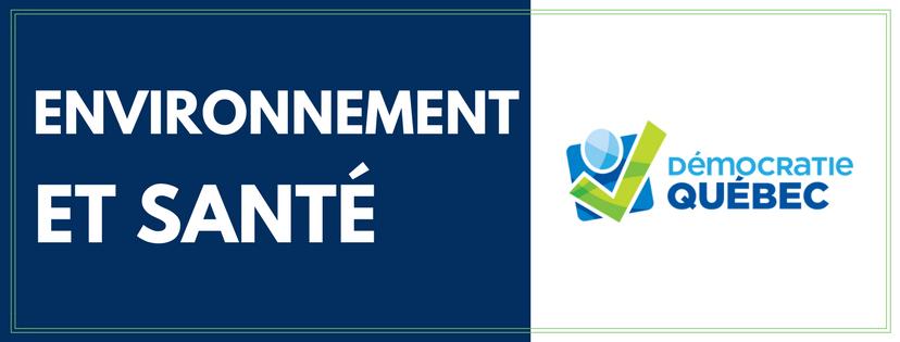 Environnement et santé - Élection municipale ville de Québec - Programme de Démocratie Québec