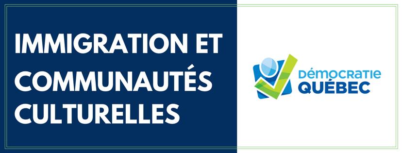 Immigration et communautés culturelles - Élection municipale ville de Québec - Programme de Démocratie Québec