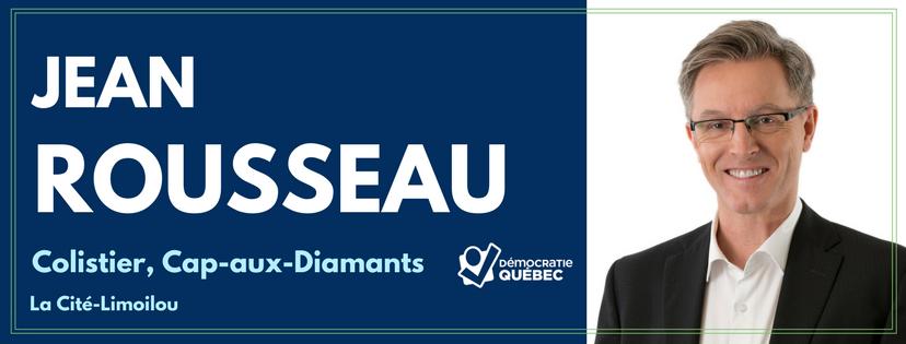 Jean Rousseau - Colistier de Démocratie Québec - Candidat Démocratie Québec dans le district Cap-aux-Diamants - La Cité-Limoilou