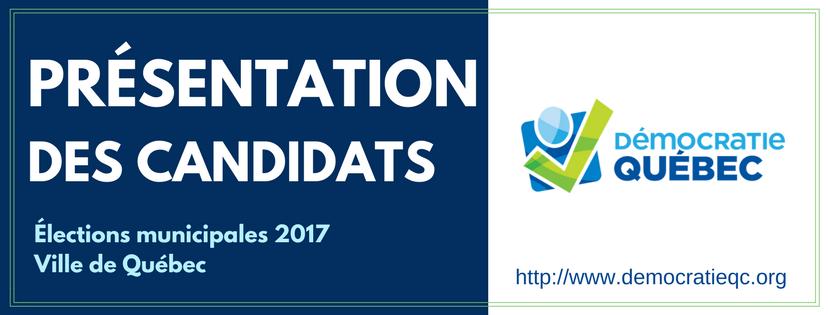 Présentation des candidats de Démocratie Québec pour les élections municipales à la ville de Québec - Mairie et candidats